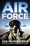 Air Force: Inside the New Era of Australian Air Power
