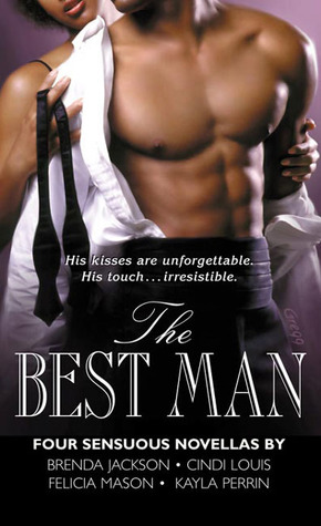 The Best Man: Strictly Business\Kidnapped!\Promises and Vows\Catch Me If You Can!