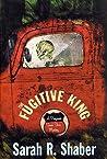 The Fugitive King (Professor Simon Shaw, #3)