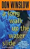 A Long Walk Up the Water Slide (Neal Carey #4)