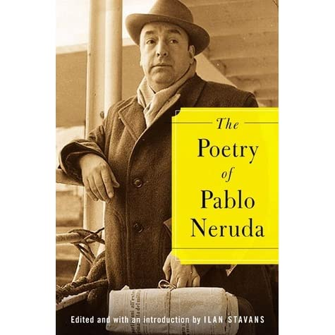 the use of rhetorical literary devices in the poetry of pablo neruda