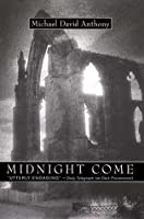Midnight Come: A Mystery