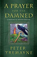 A Prayer for the Damned (Sister Fidelma, #17)