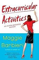 Extracurricular Activities (A Murder 101 Mystery, #2)