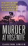 Murder at Yosemite