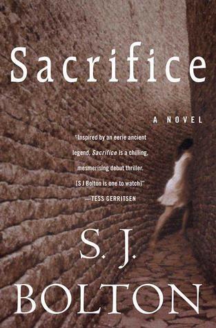 Sacrifice by Sharon J. Bolton
