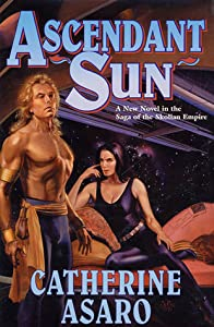 Ascendant Sun (Saga of the Skolian Empire, #5)