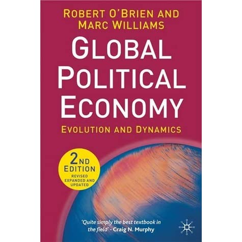 global political economy essay The editor of this eclectic collection of essays, ravi malhotra, gives the reader a   disability politics in a global economy is not conceived as an introduction to.