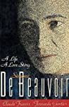 Simone De Beauvoir: A Life, a Love Story