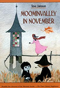Moominvalley in November (The Moomins, #9)