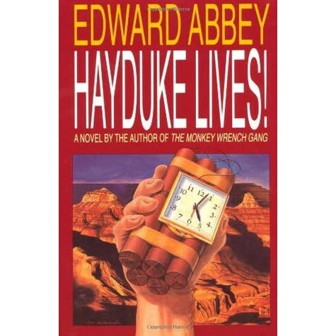 an analysis of the monkey wrench gang by edward abbey Abbey's, and was the inspiration for the hayduke character in abbey's highly regarded the monkey wrench gang – thus, obviously, my interest in this memoir.