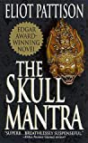 The Skull Mantra (Inspector Shan, #1)