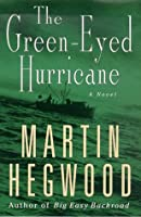 The Green-Eyed Hurricane
