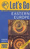 Let's Go Eastern Europe 2002