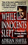 While Innocents Slept: A Story of Revenge, Murder, and SIDS