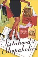 The Sistahood of Shopaholics