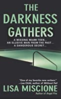 The Darkness Gathers