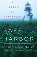 Safe Harbor: A Murder in Nantucket