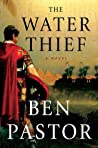The Water Thief (Aelius Spartianus, #1)
