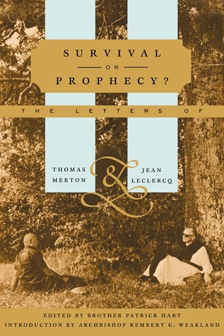 Survival Or Prophecy? by Thomas Merton