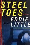 Steel Toes: A Novel