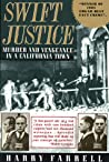 Swift Justice: Murder & Vengeance In A California Town