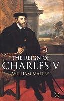 The Reign of Charles V