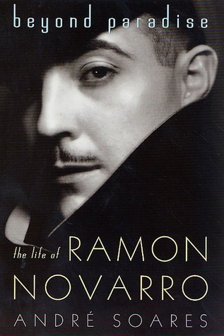 Beyond Paradise  The Life of Ramon Novarro