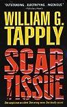 Scar Tissue by William G. Tapply
