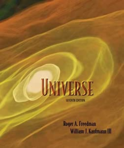 Universe [with Student CD, Starry Night/Starry Night Backyard 4.0/Deep Space Explorer CD-ROM]