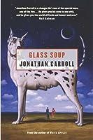 Glass Soup (Vincent Ettrich, #2)