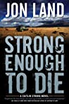 Strong Enough to Die (Caitlin Strong, #1)