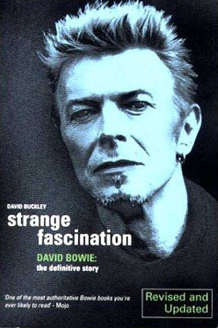 Strange Fascination David Bowie  The Definitive Story