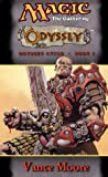 Odyssey (Magic: The Gathering: Odyssey Cycle, #1)