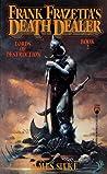 Lords of Destruction (Frank Frazetta's Death Dealer, #2)