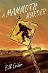 A Mammoth Murder (Sheriff Dan Rhodes #13)