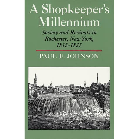a review of paul e johnsons book a shopkeepers millennium