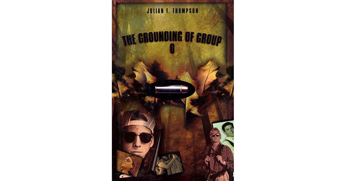 The Grounding of Group 6 by Julian F  Thompson