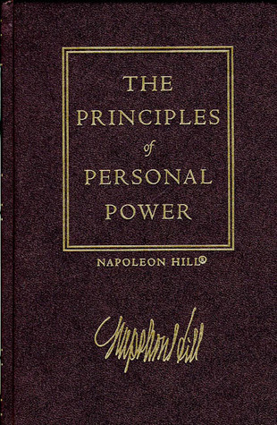The Law of Success, Volume II: Principles of Personal Power