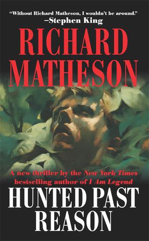 Read Hunted Past Reason By Richard Matheson