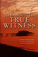 True Witness (Brodie Farrell, #2)