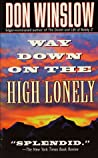 Way Down on the High Lonely (Neal Carey, #3)