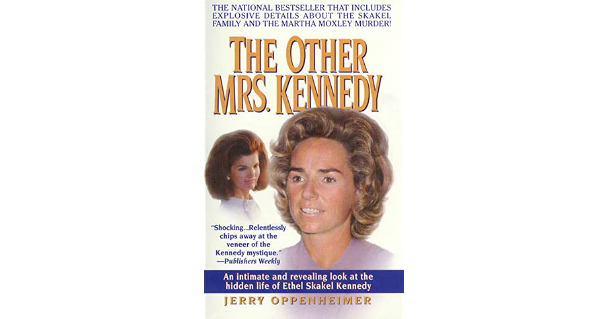 The Other Mrs Kennedy An Intimate And Revealing Look At The Hidden
