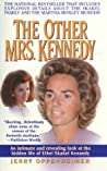 The Other Mrs. Kennedy: An intimate and revealing look at the hidden life of Ethel Skakel Kennedy