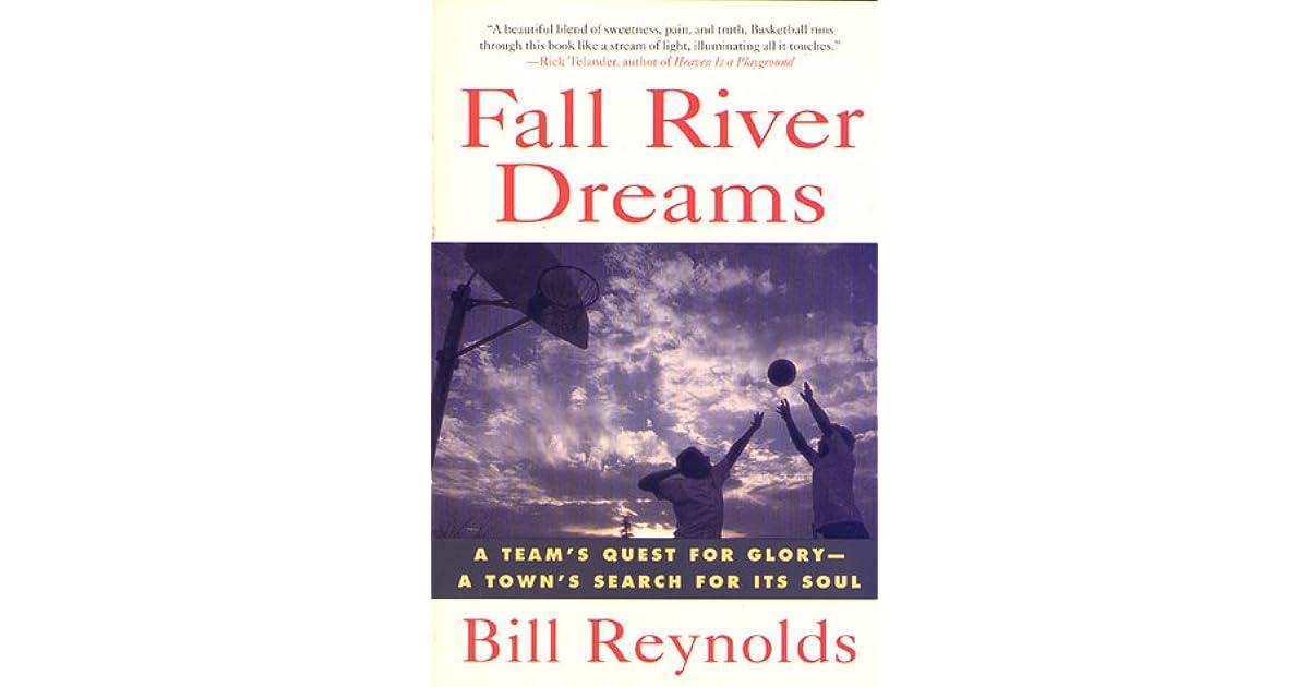 6de81a61151d Fall River Dreams  A Team s Quest for Glory