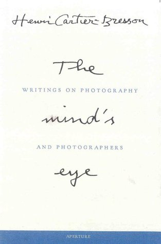 The Mind's Eye by Henri Cartier-Bresson