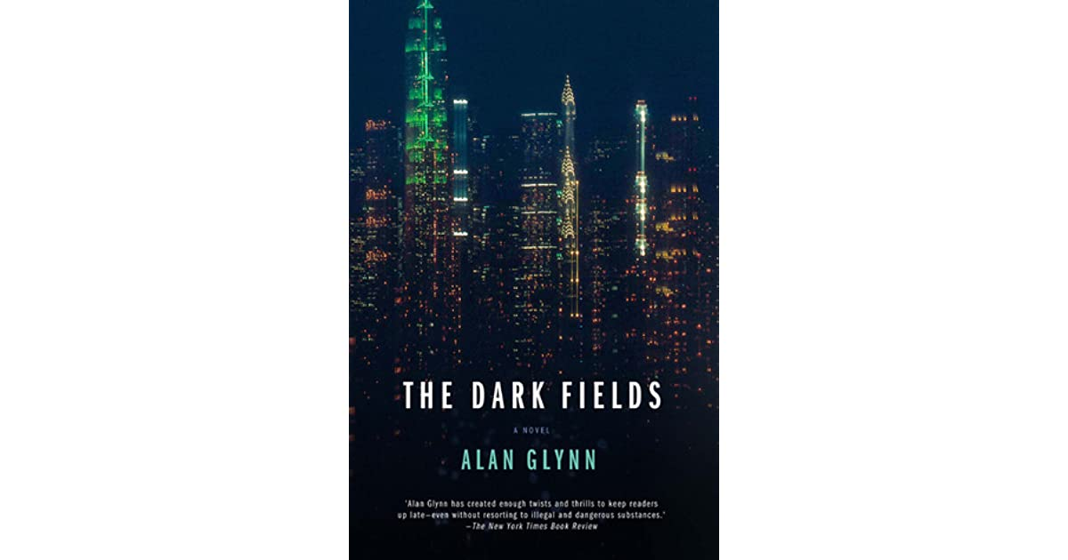 ALAN GLYNN THE DARK FIELDS EBOOK DOWNLOAD