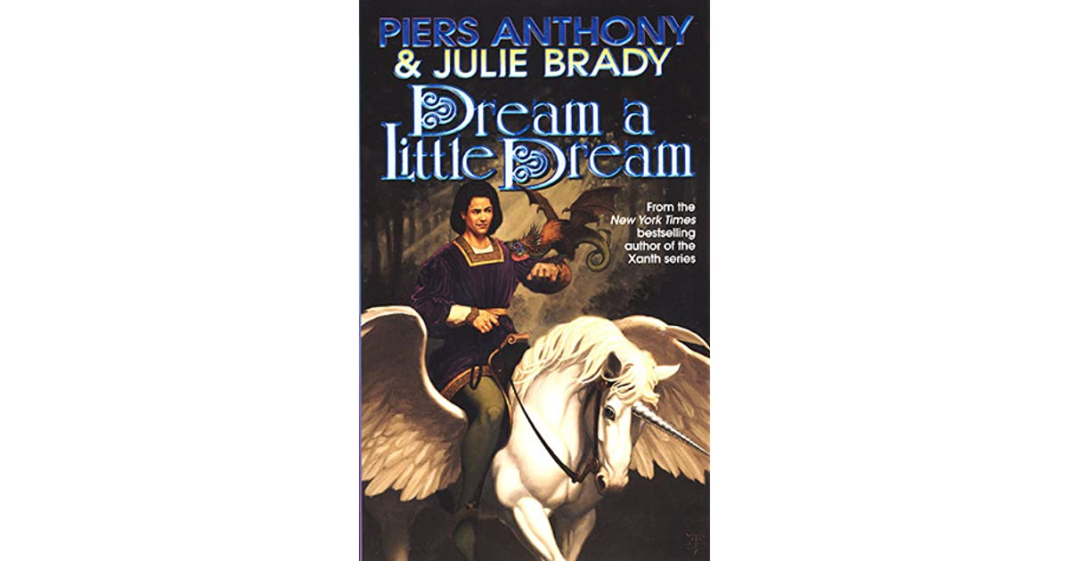 Dream A Little Dream: A Tale of Myth And Moonshine by Piers