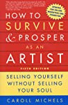How to Survive and Prosper as an Artist by Caroll Michels
