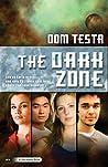The Dark Zone (Galahad, #4)